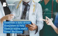 更好地揭示数字化变革如何改善医疗团队的工作方式